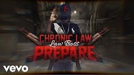 Chronic Law - Prepare (Official Lyric Video)