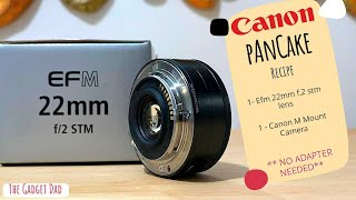 Canon EF-M 22mm F2 STM Review …
