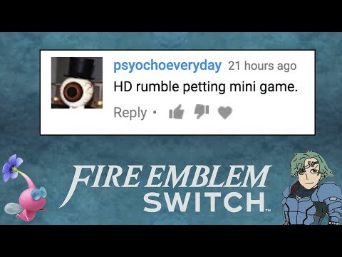 Fire Emblem Switch - Your Comments On