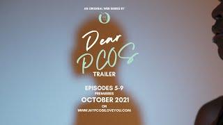 Dear PCOS - October Trailer