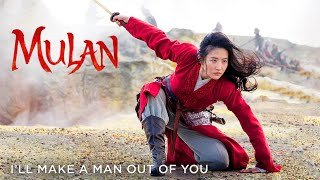 Mulan 2020 - I'll Make a Man Out of You - Reimagined [4K]
