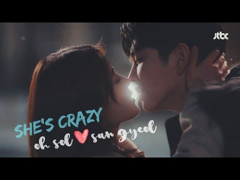 [FMV] Sun Gyeol X Oh Sol ||| She's Crazy (Clean With Passion For Now)