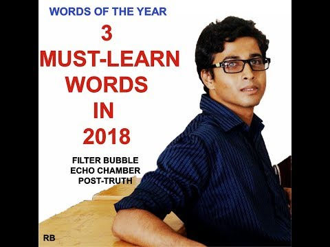 english-words-of-the-year-2018-||-filter-bubble,-echo-chamber,-post-truth-meaning