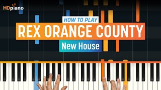 "How To Play ""New House"" by Rex Orange County 