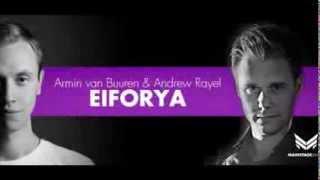 Armin van Buuren & Andrew Rayel - Eiforya (remix)