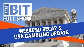 Weekend Recap & USA Gambling Update | Sports BIT | Monday, April 23