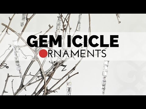 How to Make Gem Icicle Ornaments