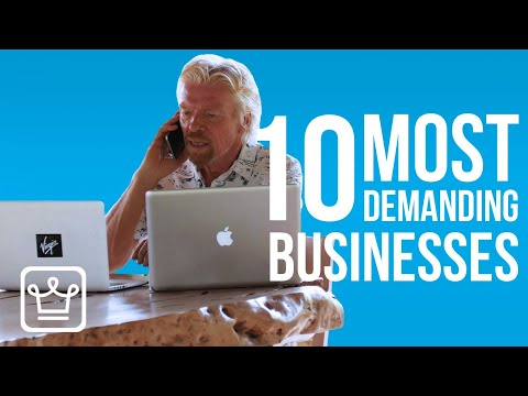10 Most DEMANDING Businesses