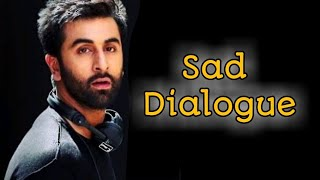 ranbir kapoor    sad dialogue WhatsApp status    best WhatsApp status video    VT Creation