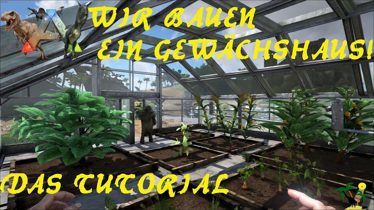 ark: survival evolved wir bauen ein gewächshaus - ein tutorial, Gartengerate ideen