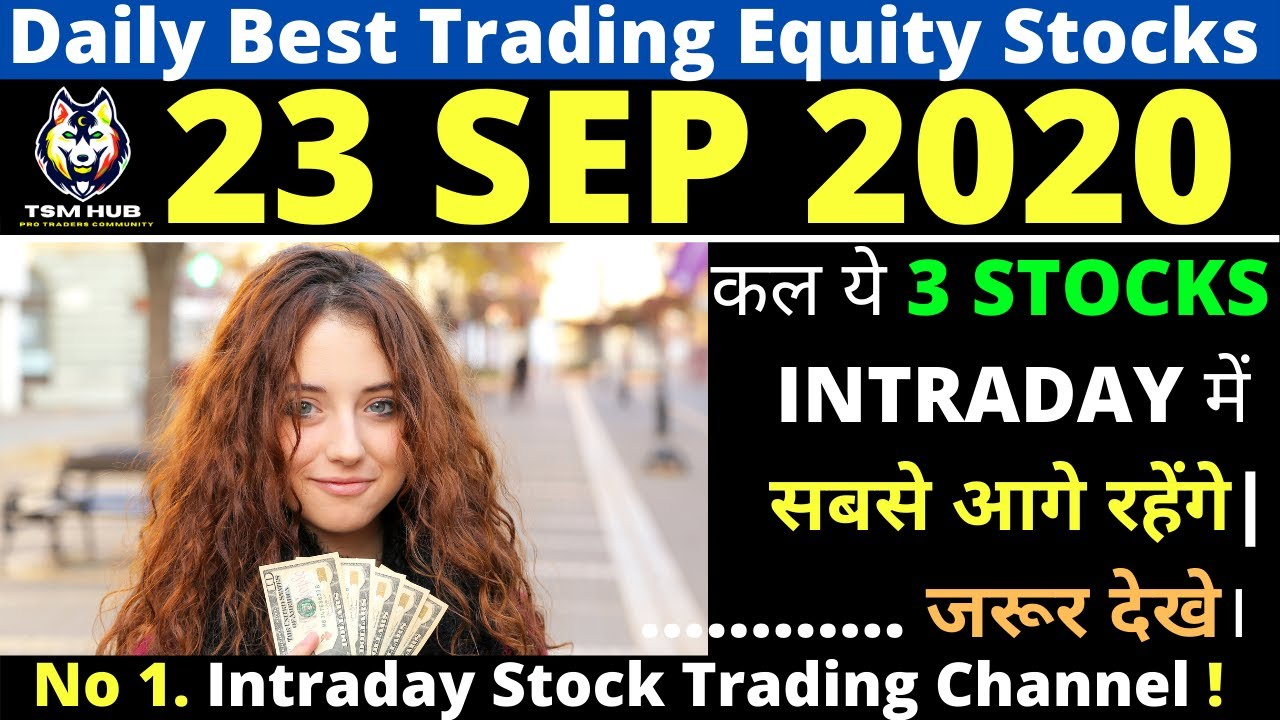 Best Intraday Trading stocks for Tomorrow [23 SEP 2020] | Intraday Trading with TheStockMantra