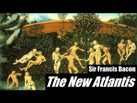 THE NEW ATLANTIS - FULL AudioBook by Sir Francis Bacon