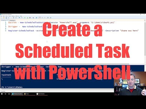 PowerShell Create A Scheduled Task