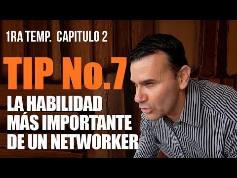 Tip No.7 La habilidad más importante de un Networker
