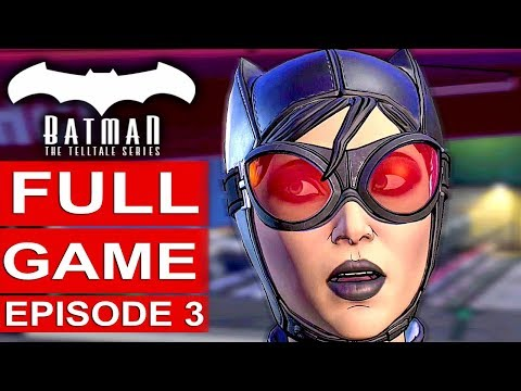 BATMAN Telltale SEASON 2 EPISODE 3 Gameplay Walkthrough Part 1 FULL GAME [1080p HD] No Commentary