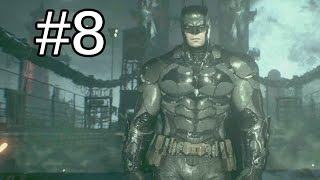 Batman Arkham Knight Gameplay Walkthrough Part 8 - LATE NIGHT PROBLEM SOLVING