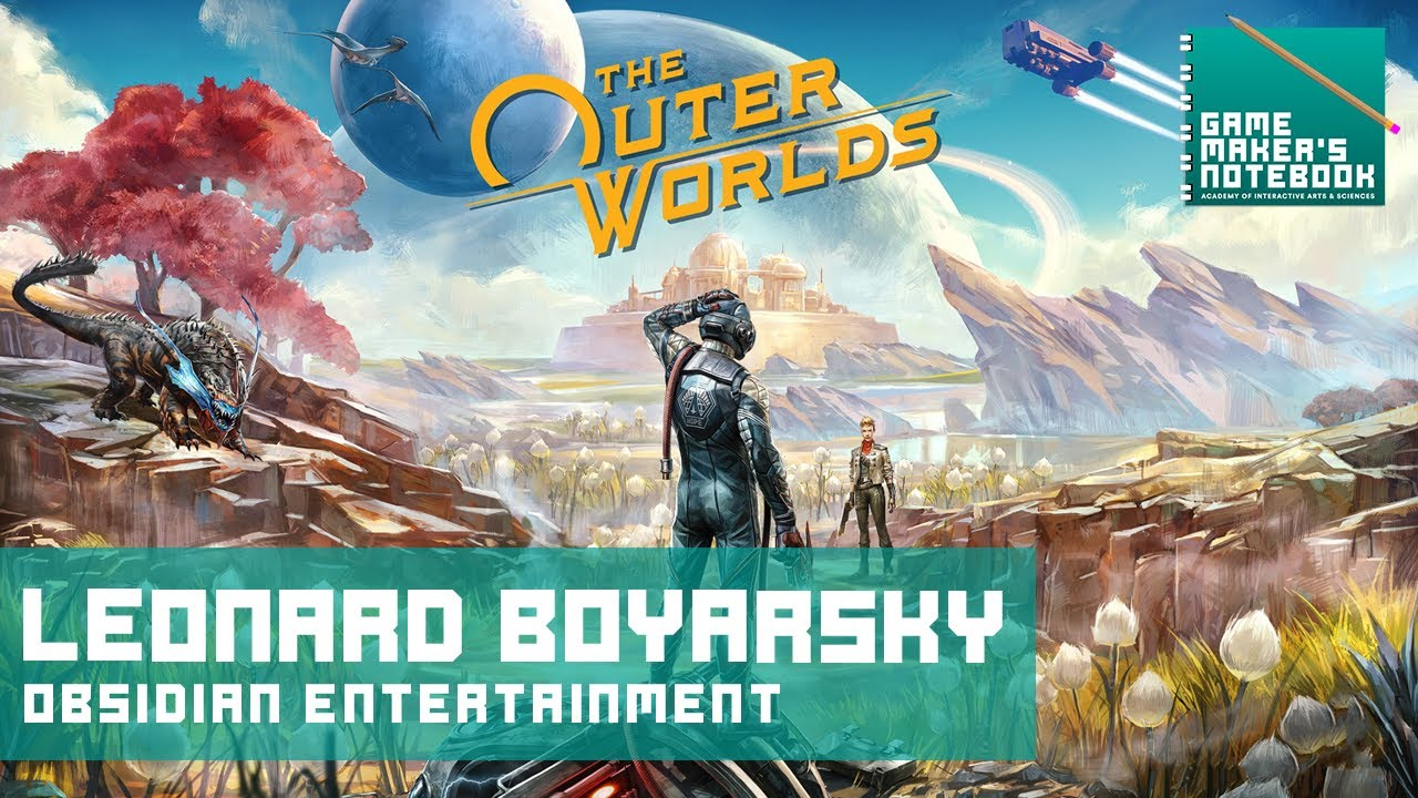 Download The Outer Worlds Co-Game Director, Leonard Boyarsky | The AIAS Game Maker's Notebook