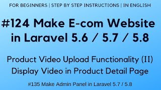 #124 Make E-com in Laravel 5.7 / 5.8 |  Product Video Upload Functionality (I|) | Display Video