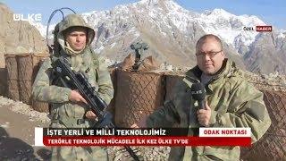 Odak Noktası Türkiye'nin Konuştuğu Dağlıca Oramar Tepesi'nde!