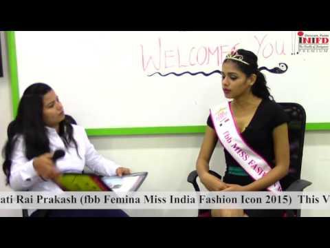Interview of Femina Miss India Best Talent 2015 Pranati Prakash at INIFD Deccan Pune