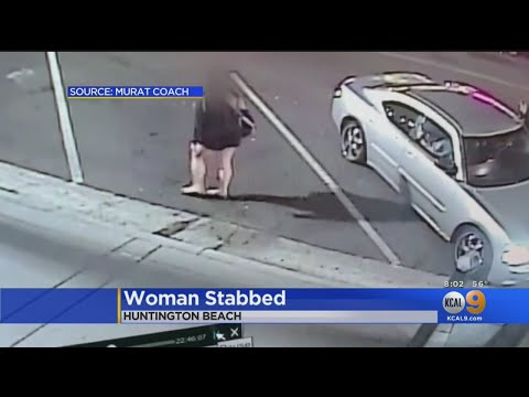 Caught On Video: Woman Stabbed In The Abdomen In Huntington Beach