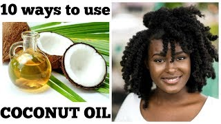 10 AMAZING WAYS TO USE COCONUT OIL!!