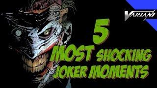 5 Most Shocking Joker Moments!