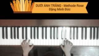 Dưới ánh trăng - Methode Rose (Đặng Minh Đức), Tempo 100