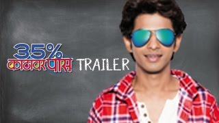 Official Theatrical Trailer | 35% Katthavar Pass Marathi Movie | Prathamesh Parab