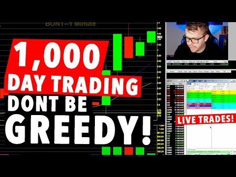 1,000 Dollar Day Trading LIVE! DONT BE GREEDY!!!