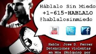 #Cuba: Detenciones violentas en Móa (Holguín) por tributo a #LauraPollan.-16 octubre 11:06AM