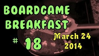 Board Game Breakfast: Episode 18 - So much News!
