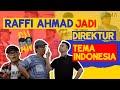 RAFFI AHMAD TERNYATA DIREKTUR TEMA INDONESIA. SULE KAGET!! | CUAN - Tema Indonesia