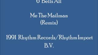 6 Bells All - Me The Mailman (Remix)