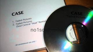 "Case & Joe ""Faded Pictures"" (Soul Central ""Heat"" Remix)"