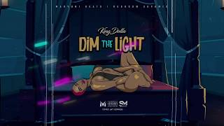 KingDolla - Dim The Light [Audio Visual]