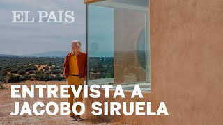 Jacobo Siruela   Entrevista   El País Semanal