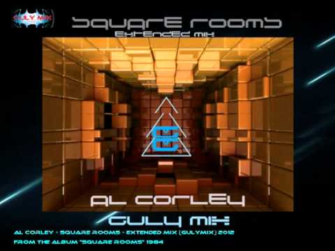 Al Corley - Square Rooms - Extended Mix (gulymix)