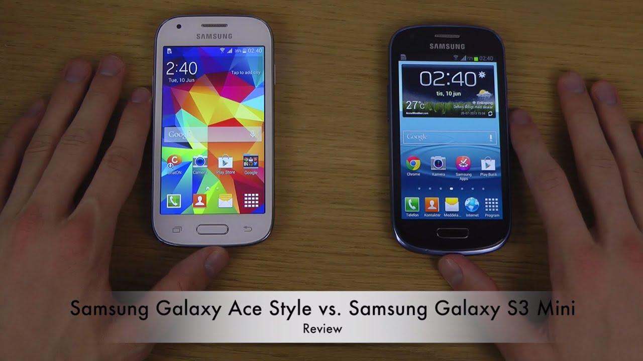 Samsung Galaxy Ace Style vs. Samsung Galaxy S3 Mini - YouTube  Samsung Galaxy ...