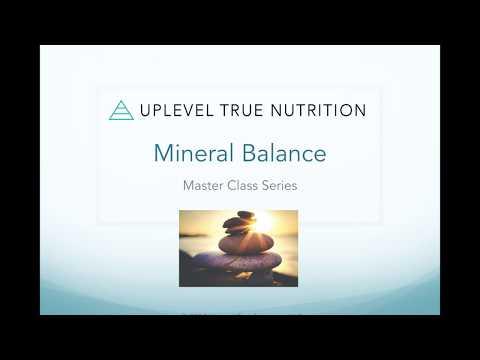 Uplevel Master Class Series: Mineral Balance