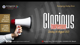 August Thanksgiving Service    GLORIOUS CONFESSIONS 1