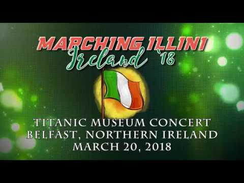 Marching Illini Ireland 2018: Titanic Museum Performance in Belfast