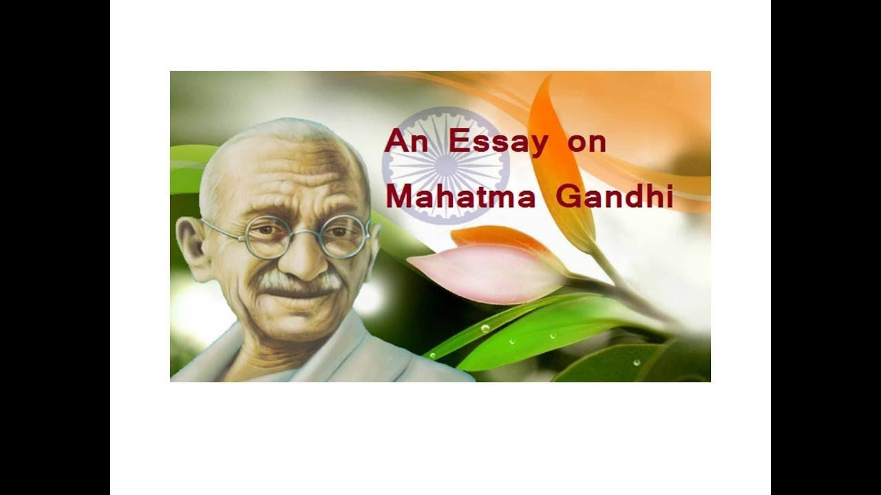 mahatma gandhi short essay in english Short biographical paragraph on mahatma gandhi category: essays, paragraphs and articles on november 28, 2013 by ankita mitra mahatma gandhi , or mohandas karamchand gandhi, was born at porbandar in gujarat, on october 2, 1869.