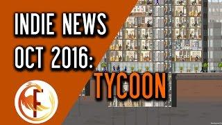 Indie Game News: Tycoon News October 2016