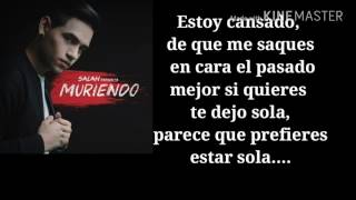 Salah - Muriendo (Video Lyrics) 2017