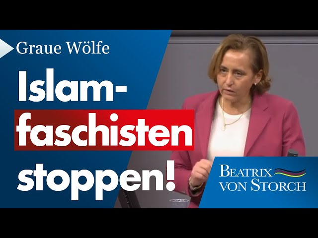 Beatrix von Storch (AfD) - Graue Wölfe: Islamfaschisten stoppen.