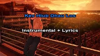 Kev Hlub Dhau Los karaoke