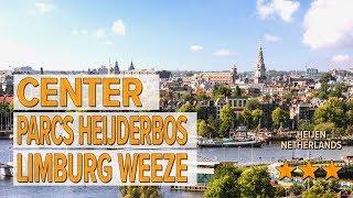Center Parcs Heijderbos Limburg Weeze hotel review | Hotels in Heijen | Netherlands Hotels