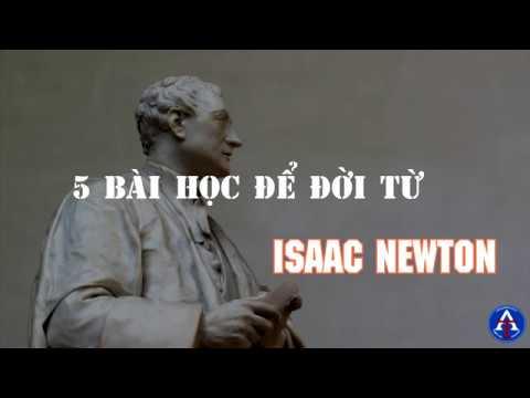 [BÀI HỌC CUỘC SỐNG] - 05 Bài Học Để Đời Từ Isaac Newton