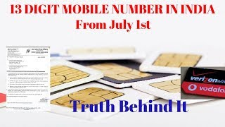 13 Digit Mobile Number In India | New 13 Digit Number From July 1